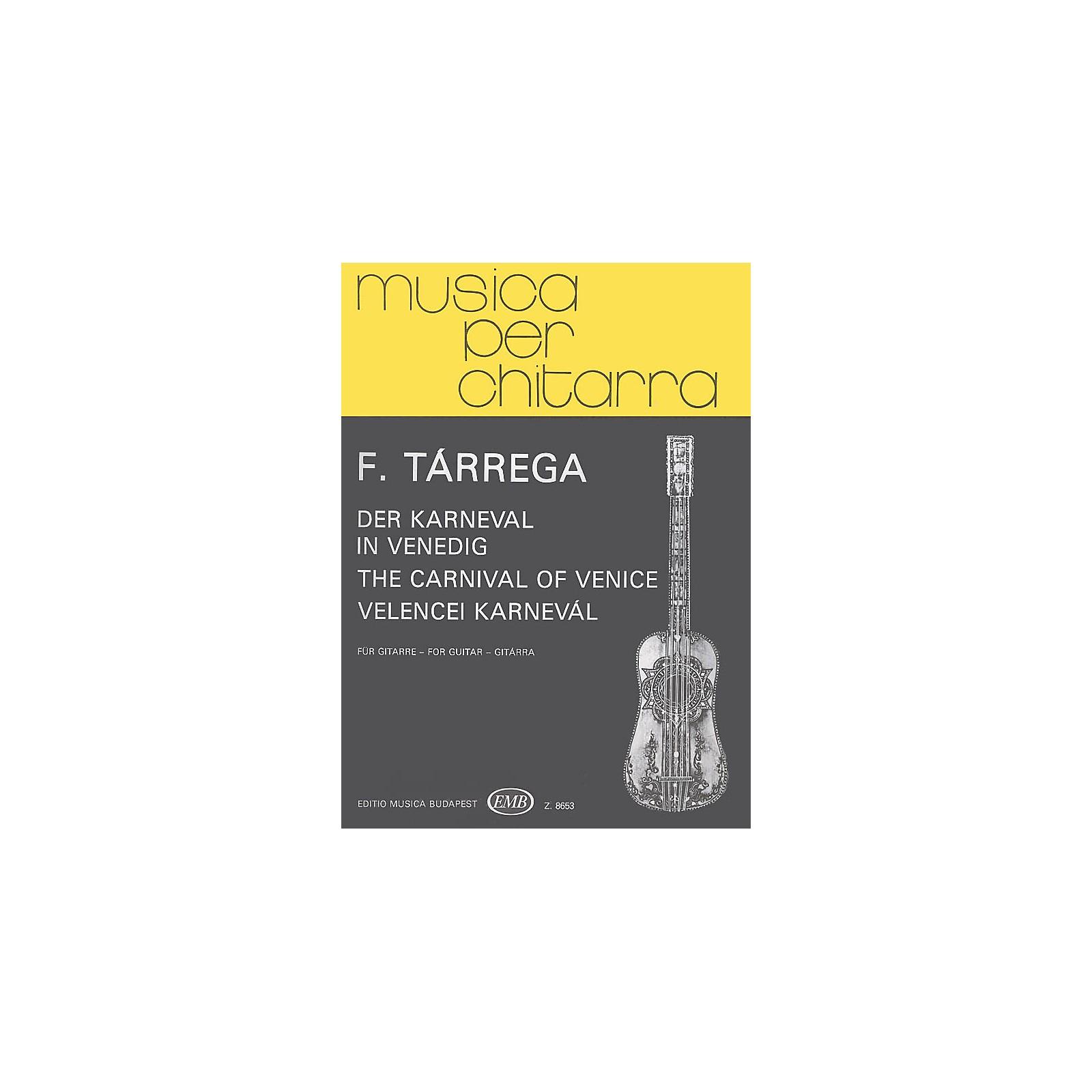 Editio Musica Budapest Carnival of Venice (Guitar Solo) EMB Series Composed by Francisco Tárrega