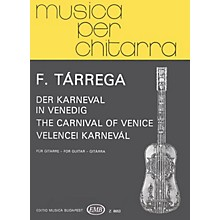 Editio Musica Budapest Carnival of Venice (Guitar Solo) EMB Series Composed by Francisco Tárrega