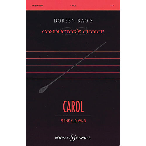 Boosey and Hawkes Carol (CME Holiday Lights) SATB Divisi composed by Frank DeWald