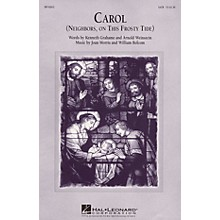Edward B. Marks Music Company Carol (Neighbors, on This Frosty Tide) SATB composed by William Bolcom