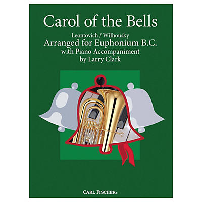 Carl Fischer Carol Of The Bells - Baritone B.C.With Piano Accompaniment