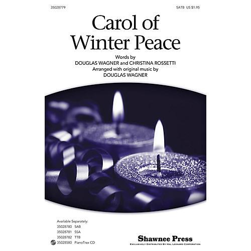 Shawnee Press Carol Of Winter Peace SATB arranged by Douglas Wagner