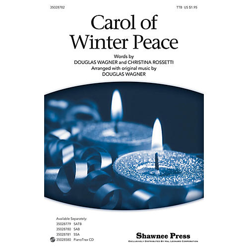 Shawnee Press Carol Of Winter Peace TTB arranged by Douglas Wagner