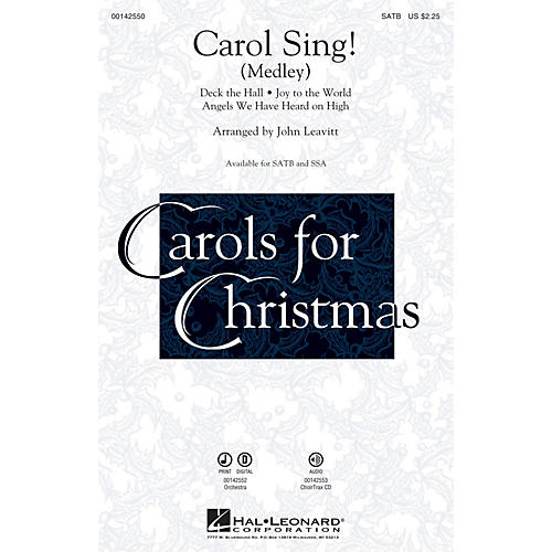 Hal Leonard Carol Sing! (Medley) CHOIRTRAX CD Arranged by John Leavitt