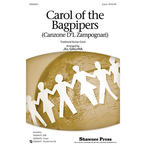Shawnee Press Carol of the Bagpipers (Canzone D'l Zampognari) 2-Part arranged by Jill Gallina