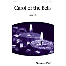 Shawnee Press Carol of the Bells SATB a cappella arranged by Jay Rouse