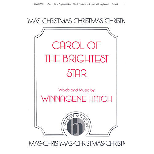 Hinshaw Music Carol of the Brightest Star UNIS composed by Winnagene Hatch