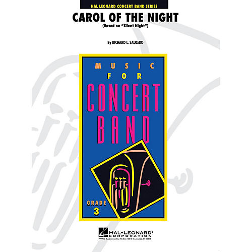 Hal Leonard Carol of the Night - Young Concert Band Series Level 3 arranged by Richard L. Saucedo