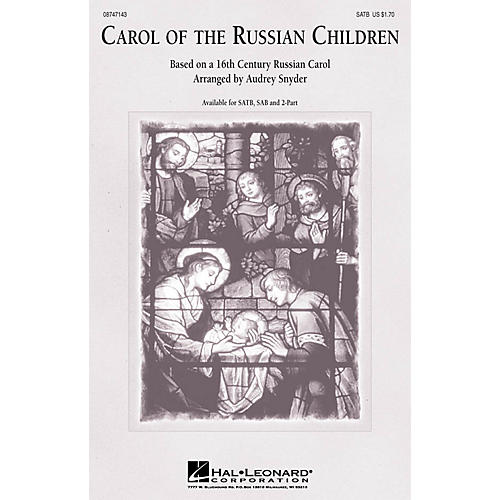 Hal Leonard Carol of the Russian Children SATB arranged by Audrey Snyder