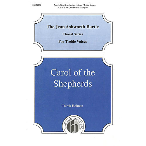 Hinshaw Music Carol of the Shepherds UNIS composed by Derek Holman