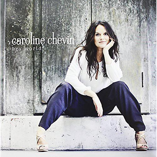 Alliance Caroline Chevin - Hey World