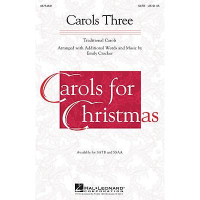 Hal Leonard Carols Three (Medley) SSAA Arranged by Emily Crocker