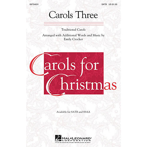Hal Leonard Carols Three (Medley) SSAA Arranged by Emily Crocker