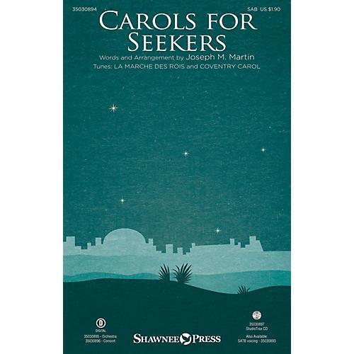 Shawnee Press Carols for Seekers SAB arranged by Joseph M. Martin