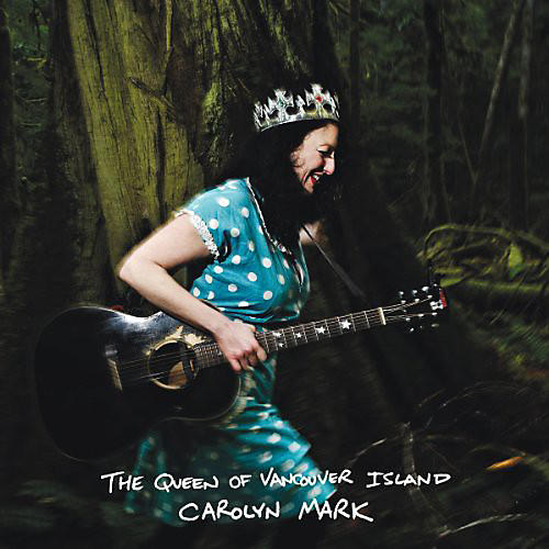 Alliance Carolyn Mark - The Queen Of Vancouver Island