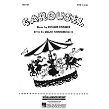 Hal Leonard Carousel (Choral Selections) SATB arranged by Clay Warnick