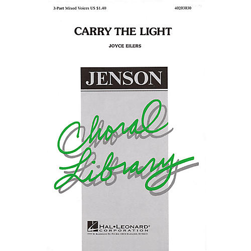 Hal Leonard Carry the Light 3-Part Mixed composed by Joyce Eilers