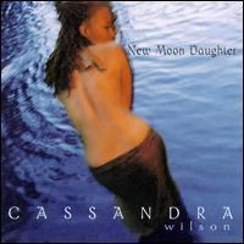 Alliance Cassandra Wilson - New Moon Daughter