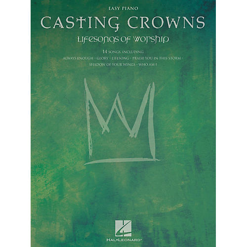 Hal Leonard Casting Crowns - Lifesongs Of Worship For Easy Piano