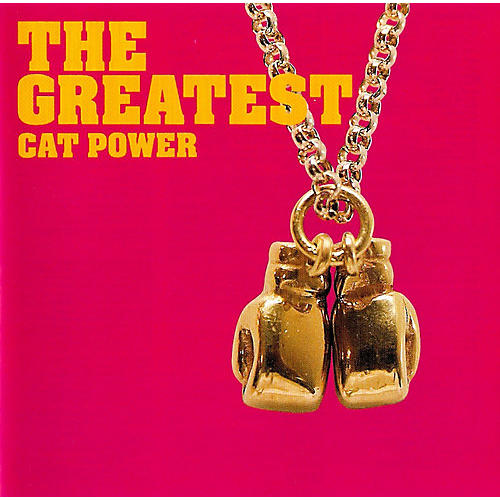 Alliance Cat Power - The Greatest