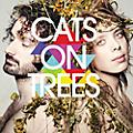 Alliance Cat on Trees - Cats on Trees-Nouvelle Edition thumbnail