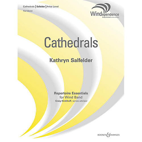 Boosey and Hawkes Cathedrals (Score Only) Concert Band Level 5 Composed by Kathryn Salfelder