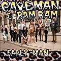 Alliance Caveman & Bam Bam - Early Man thumbnail