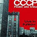 Alliance Cccp Fedeli Alla Linea - Live In Punkow thumbnail