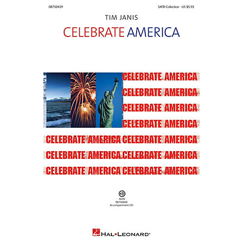 Hal Leonard Celebrate America! Accompaniment CD Composed by Tim Janis