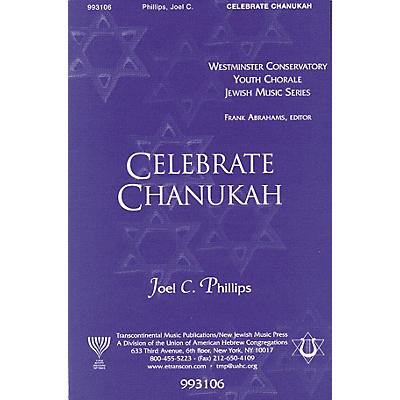 Transcontinental Music Celebrate Chanukah SATB composed by Joel Phillips