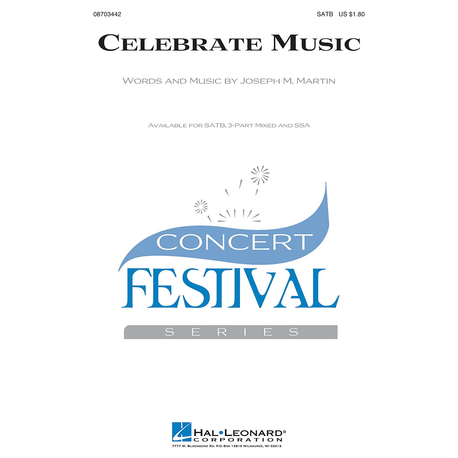 Hal Leonard Celebrate Music SSA Composed by Joseph M. Martin