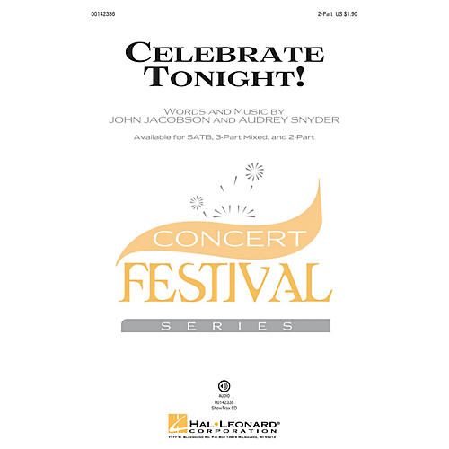 Hal Leonard Celebrate Tonight! 2-Part composed by John Jacobson