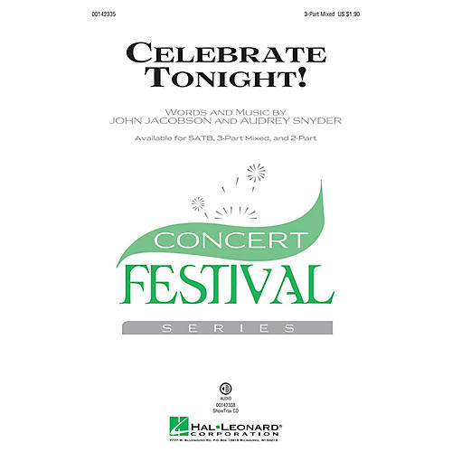 Hal Leonard Celebrate Tonight! 3-Part Mixed composed by John Jacobson