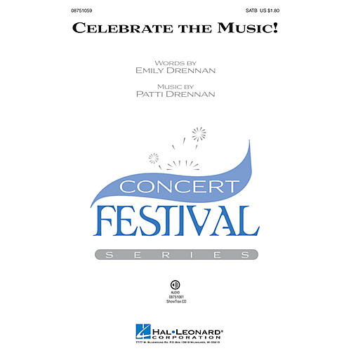 Hal Leonard Celebrate the Music! SATB composed by Patti Drennan