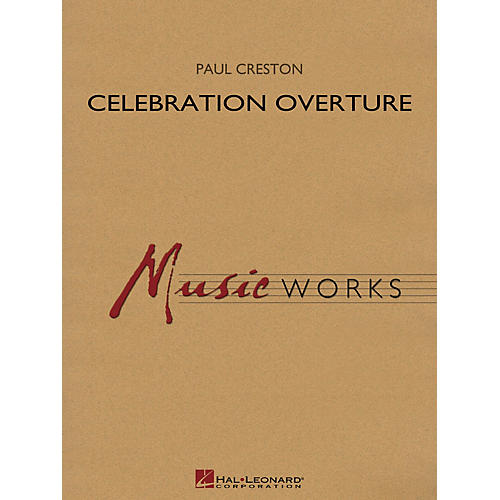Hal Leonard Celebration Overture, Op. 61 (Revised Edition) Concert Band Level 5 Composed by Paul Creston