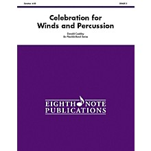 EIGHTH NOTE Celebration for Winds and Percussion (Flexible Instrumentation) Concert Band Grade 3 (Medium)