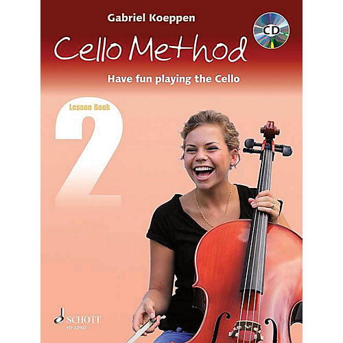 Schott Cello Method - Lesson Book 2 String Series Softcover with CD Written by Gabriel Koeppen