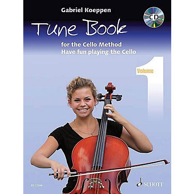 Schott Cello Method - Tune Book 1 String Series Softcover with CD Written by Gabriel Koeppen
