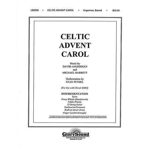 Celtic Score: Shawnee Press Celtic Advent Carol (Orchestration) Score