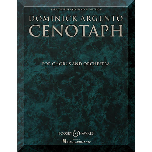 Boosey and Hawkes Cenotaph (Chorus and Orchestra SATB Chorus and Piano Reduction Vocal Score) composed by Dominick Argento