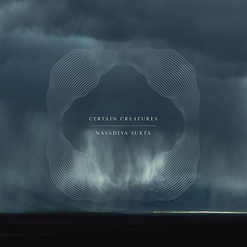 Alliance Certain Creatures - Nasadiya Sukta