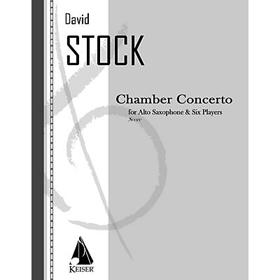 Lauren Keiser Music Publishing Chamber Concerto for Saxophone and Six Players - Full Score LKM Music Series Composed by David Stock