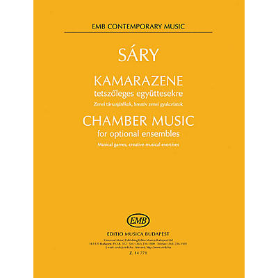 Editio Musica Budapest Chamber Music for Optional Ensembles (Musical Games, Creative Musical Exercises) EMB Series Softcover