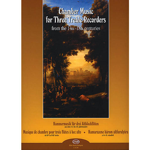 Editio Musica Budapest Chamber Music for Three Treble Recorders from the 14th-18th Centuries EMB Series by Various