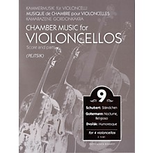Editio Musica Budapest Chamber Music for Violoncellos - Vol. 9 EMB Series Softcover Composed by Various Edited by Árpád Pejtsik