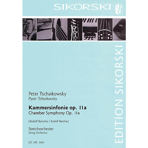 Sikorski Chamber Symphony, Op. 11a String Orchestra Series Composed by Pyotr Il'yich Tchaikovsky