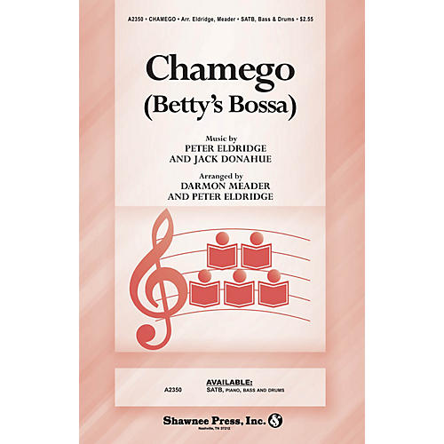 Shawnee Press Chamego (Betty's Bossa) SATB arranged by Peter Eldridge
