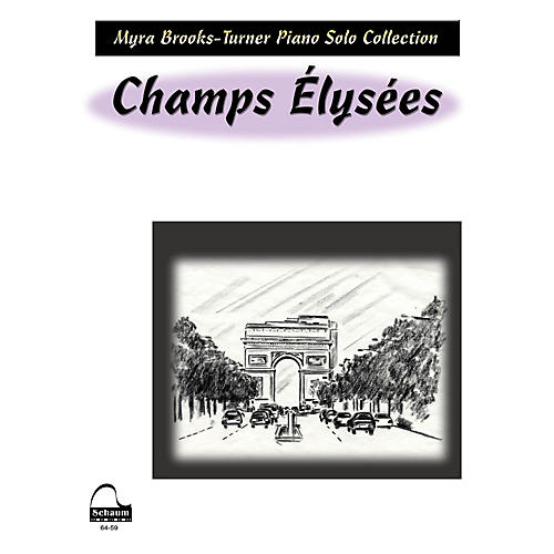 SCHAUM Champs Elysees Educational Piano Series Softcover
