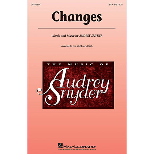 Hal Leonard Changes SSA composed by Audrey Snyder