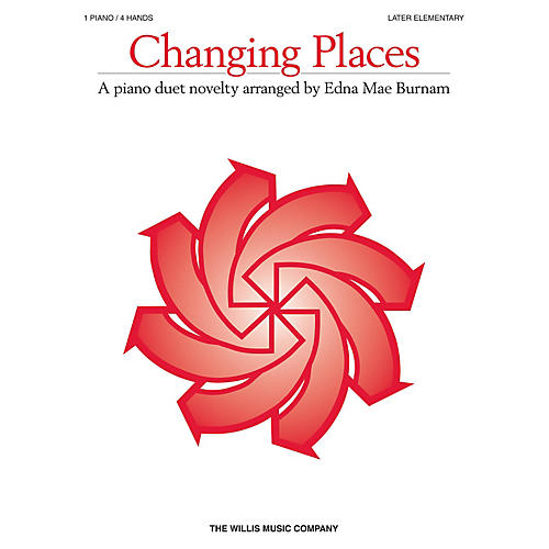 Willis Music Changing Places (1 Piano, 4 Hands/Later Elem Level) Willis Series by Various